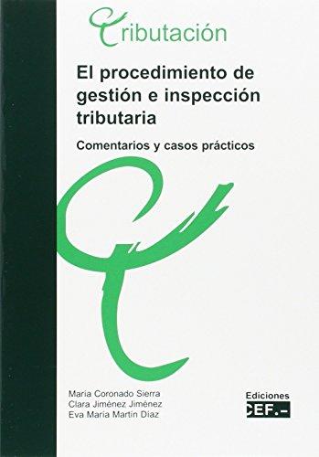 9788445414293: El procedimiento de gestión e inspección tributaria. Comentarios y casos prácticos