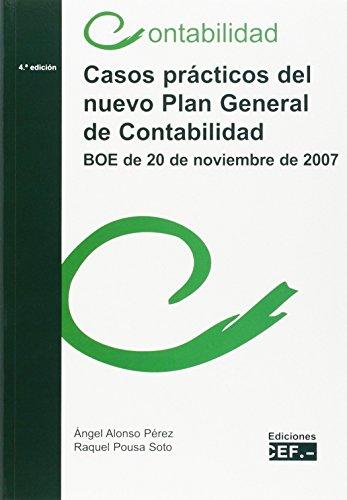 9788445415023: Casos Prácticos del Nuevo Plan General de Contabilidad. BOE de 20 de noviembre de 2007