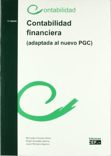 CONTABILIDAD FINANCIERA (ADAPTADA AL NUEVO PGC): CERVERA OLIVER, MERCEDES