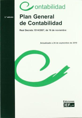 9788445417072: Plan General de Contabilidad: Real Decreto 1514/2007, de 16 de no Viembre (3ª Ed.)