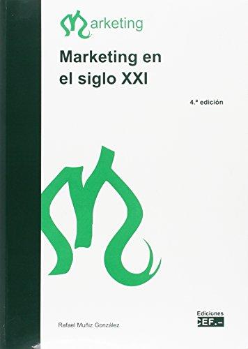 9788445421086: MARKETING EN EL SIGLO XXI (4ª ED.)