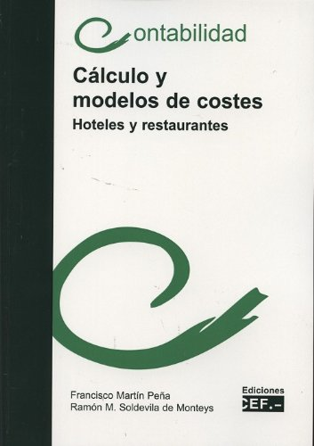 9788445423028: CÁLCULO Y MODELOS DE COSTES (HOTELES Y RESTAURANTES)
