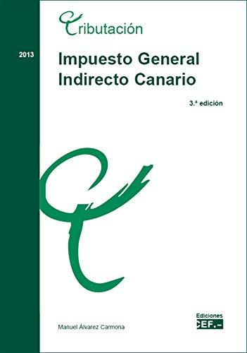 9788445424285: IMPUESTO GENERAL CANARIO (3ª ED.)