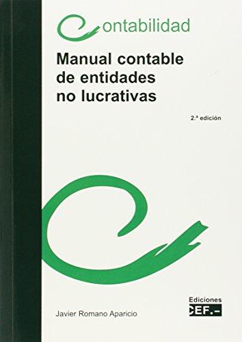 MANUAL CONTABLE DE ENTIDADES NO LUCRATIV: Romano Aparicio, Javier