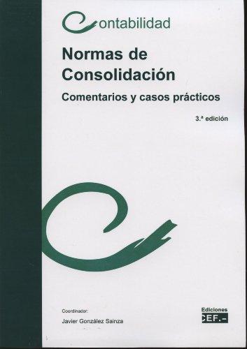 9788445427392: NORMAS DE CONSOLIDACIÓN. COMENTARIOS Y CASOS PRÁCTICOS