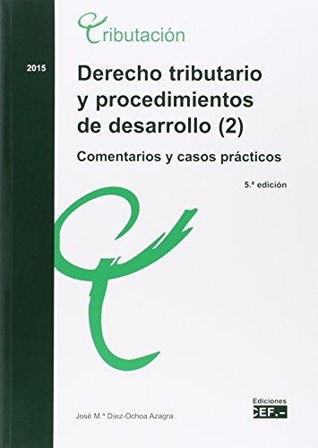 Derecho tributario y procedimientos de desarrollo. Comentari: José María Díez-Ochoa