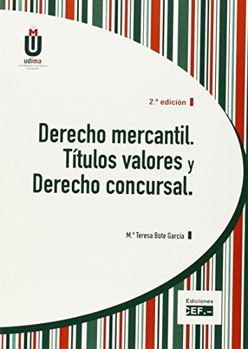DERECHO MERCANTIL. TÍTULOS VALORES Y DERECHO CONCURSAL: BOTE GARCÍA, MARÍA