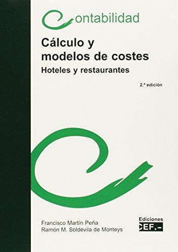 9788445429501: Cálculo y modelos de costes (hoteles y restaurantes)