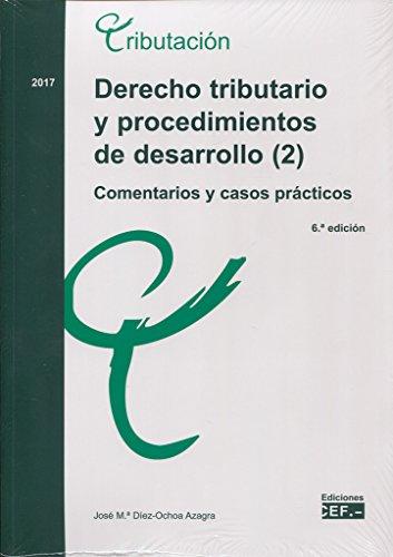 Derecho tributario y procedimientos de desarrollo (2).: Díez-Ochoa Azagra, José