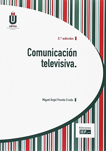 COMUNICACIÓN TELEVISIVA 2017: POVEDA CRIADO,MIGUEL ANGEL