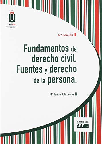 Fundamentos de derecho civil. Fuentes y derecho: Bote García, María