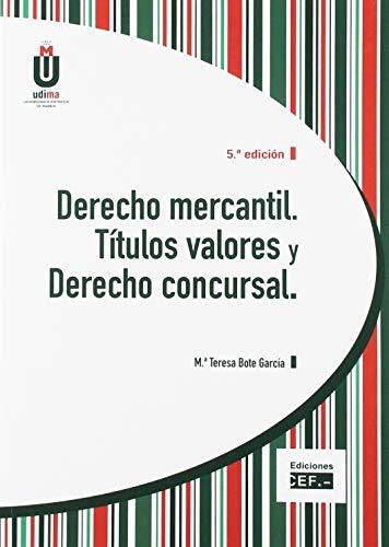 Derecho mercantil titulos valores y derecho concursal: Bote Garcia Maria