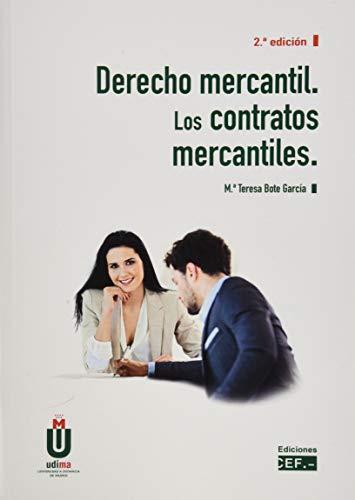 Derecho mercantil. Los contratos mercantiles: Bote García, María