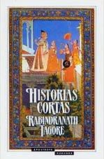 Historias cortas: Rabindranath Tagore