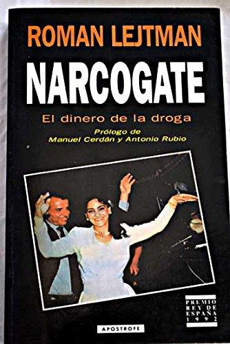 9788445500897: Narcogate: el dinero de la droga