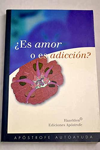 Es Amor O Es Adiccion ? (Spanish Edition) (844550164X) by Schaeffer, Brenda