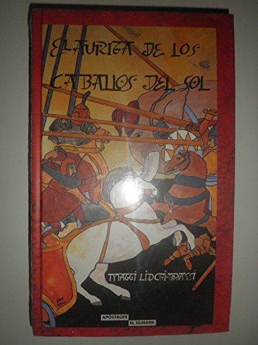 9788445501672: EL AURIGA DE LOS CABALLOS DEL SOL (COLECCION EL SIMARIL)