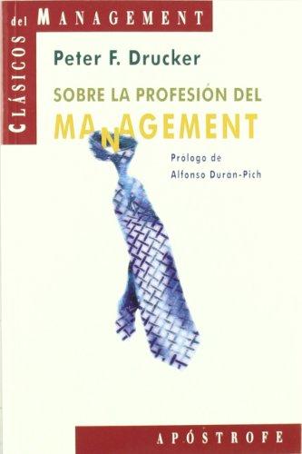 9788445501702: Sobre La Profesion Del Management