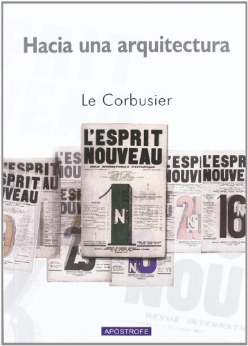 Hacia una Arquitectura (Spanish Edition) (8445502778) by Le Corbusier