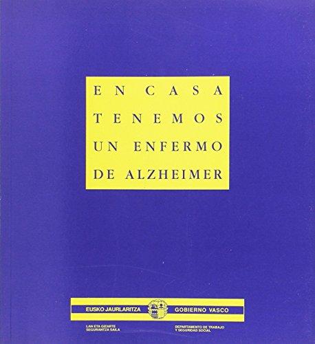 9788445704516: En casa tenemos un enfermo de alzheimer (Salud Y Seguridad En El Trabaj)