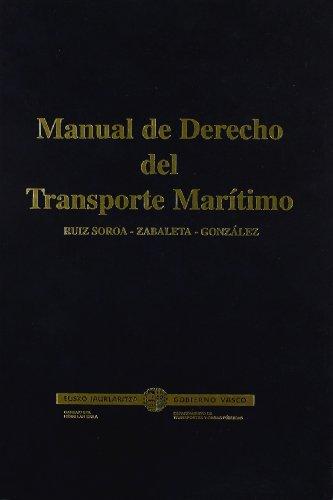 Manual de derecho del transporte marítimo: González Rodríguez, M.;