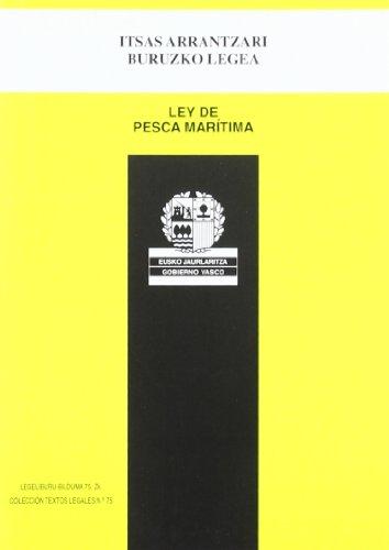 9788445713747: (b) Itsas Arrantzari Buruzko Legea = Ley De Pesca Maritima (Legeliburu)