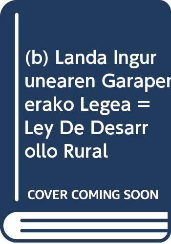 b) Landa Ingurunearen Garapenerako Legea = Ley: AA.Vv.