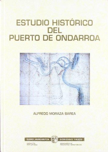 9788445715123: Estudio historico del puerto de ondarroa (Estudios)