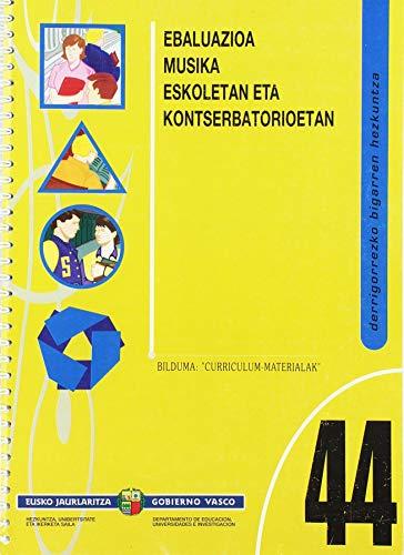 9788445716878: 44 -(b) Eso * Evaluacion En Escuelas De Musica Y Conservato (Curriculum Materialak Material)
