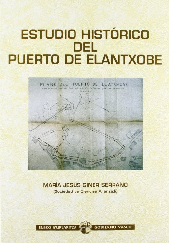9788445717042: Estudio historico del puerto de elantxobe