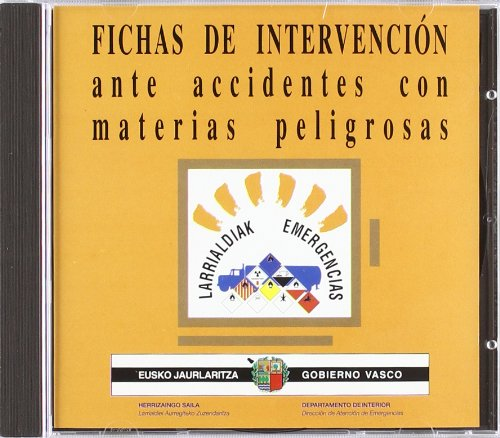 9788445717073: Cd Rom. Fichas de Intervencion Ante Accidentes con Materia Peligrosas Revis.2001 (Multimedia Jaurlaritza)