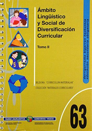9788445718841: 63/II - ambito linguistico y social de diversificacion curricular II (Curriculum Materialak Material)