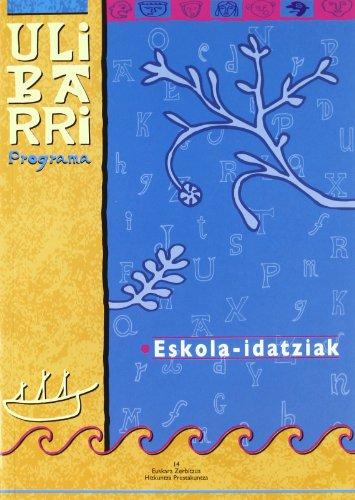 9788445724828: Eskola-Idatziak - Ulibarri Programa (Euskara Zerbitzua)
