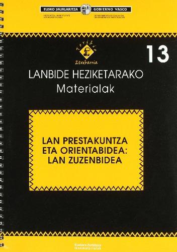 9788445726273: Lan Prestakuntza Eta Orientabidea - Lan Zuzenbidea (Lanbide Heziketarako Mater)