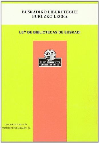 9788445726693: Euskadiko liburutegiei buruzko legea / ley de bibliotecas (Legeliburu)