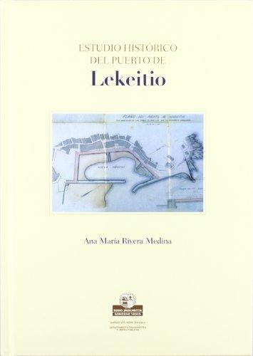 ESTUDIO HISTORICO DEL PUERTO DE LEKEITIO.: RIVERA MEDINA, ANA