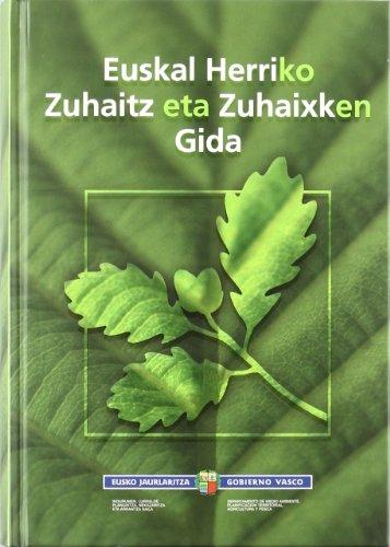 9788445730515: Euskal Herriko Zuhaitz Eta Zuhaixken Gida