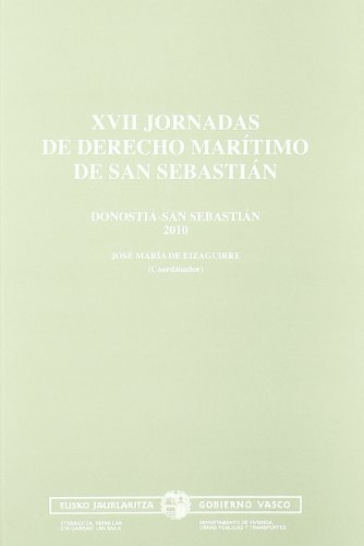 9788445731482: XVII jornadas de derecho maritimo de san sebastian