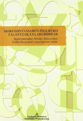 9788445731567: Morfosintaxiaren Inguruko Zalantzak Eta Argibideak (Euskara Zerbitzua)
