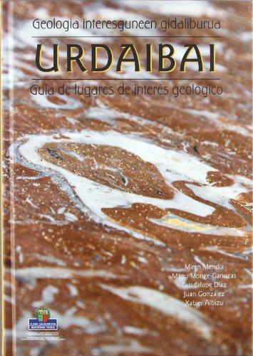 9788445732205: Urdaibai - Geologia Interesguneen Gidaliburua = Guia Interes (Lurralde Ant. Ingurumen Sa.G)