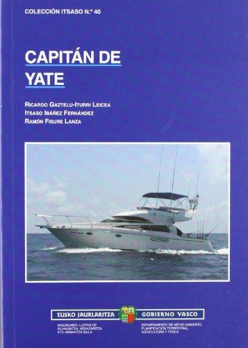 Capitan De Yate (5ª Ed): Ricardo Gaztelu-Iturri Leicea,