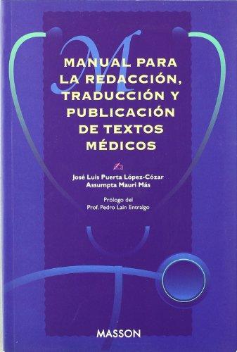 9788445802557: Manual Para La Redaccion, Traduccion Y Publicacion De Textos Medicos