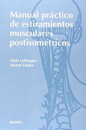 9788445804056: Manual practico de estiramientos musculares postisometricos
