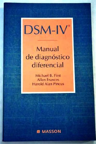 Dsm-IV Manual de Diagnostico Diferencial (Spanish Edition) (8445804081) by Michael B. First