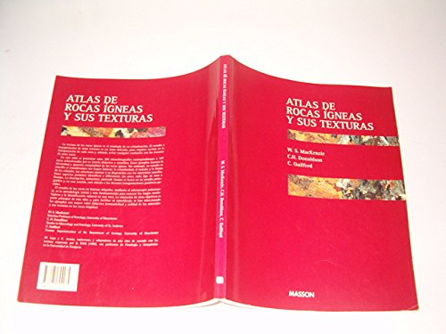9788445804285: Atlas of Igneous Rocks and Their Textures: Spanish Edition