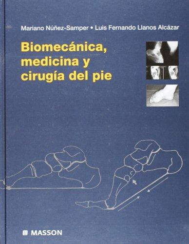 9788445804957: Biomecanica, medicina y cirugia del pie (Spanish Edition)