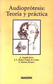 9788445805039: Audioprotesis - Teoria y Practica (Spanish Edition)
