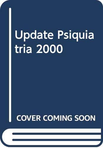 9788445809105: Update Psiquiatria 2000 (Spanish Edition)