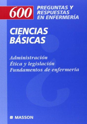 9788445810088: 600 Preguntas y Respuestas en Enfermería: Ciencias básicas