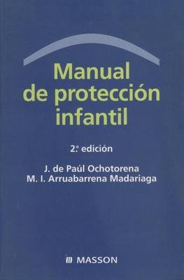 9788445810460: Manual de proteccion infantil